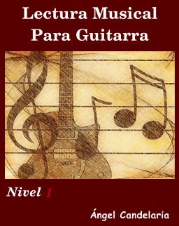 Lectura Musical para Guitarra Nivel 1