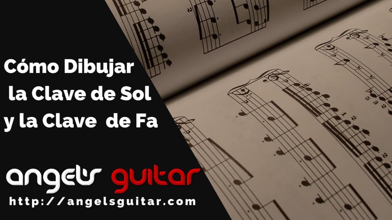 Cómo Dibujar La Clave De Sol Y La Clave De Fa Angels Guitar