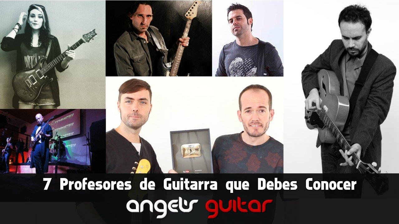 7 Profesores de Guitarra que Debes Conocer