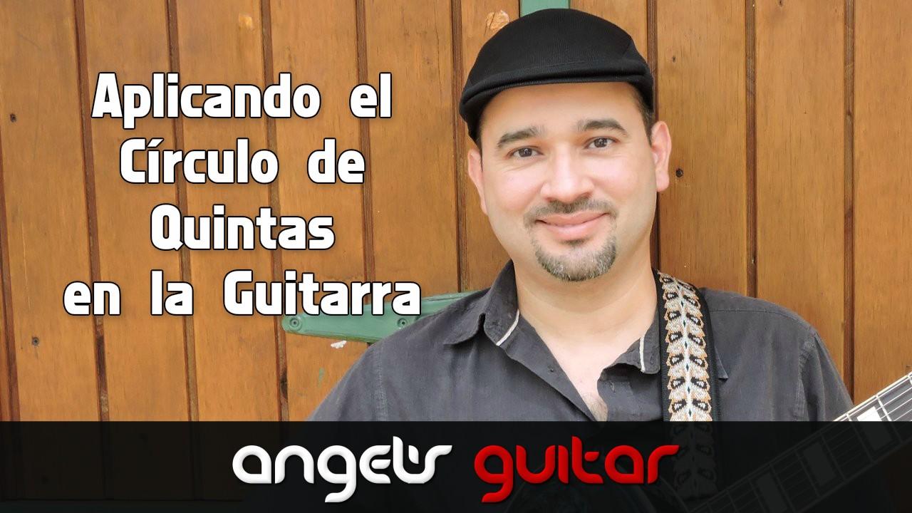 Aplicando el Círculo de Quintas en la Guitarra