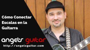 Cómo Conectar los Patrones de las Escalas en la Guitarra