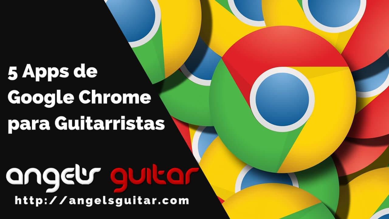 5 Apps de Google Chrome para Guitarristas que te Ayudarán a Practicar Mejor