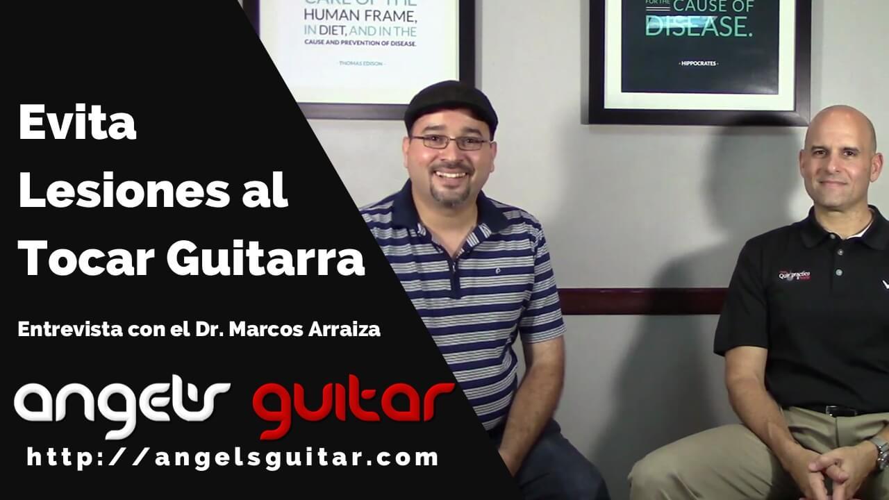 Consejos de un Quiropráctico para Evitar Lesiones al Tocar Guitarra: Entrevista al Dr. Marcos Arraiza