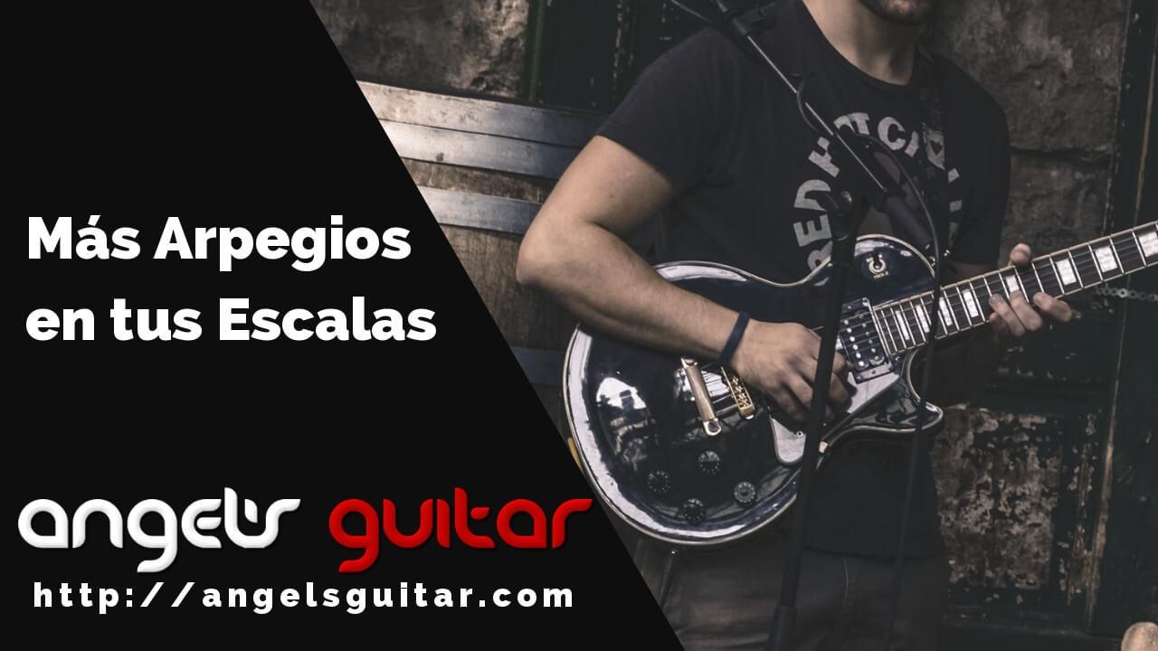Más Arpegios en tus Escalas: Cómo Utilizar las Notas de Cada Acorde para Crear Solos de Guitarra más Interesantes